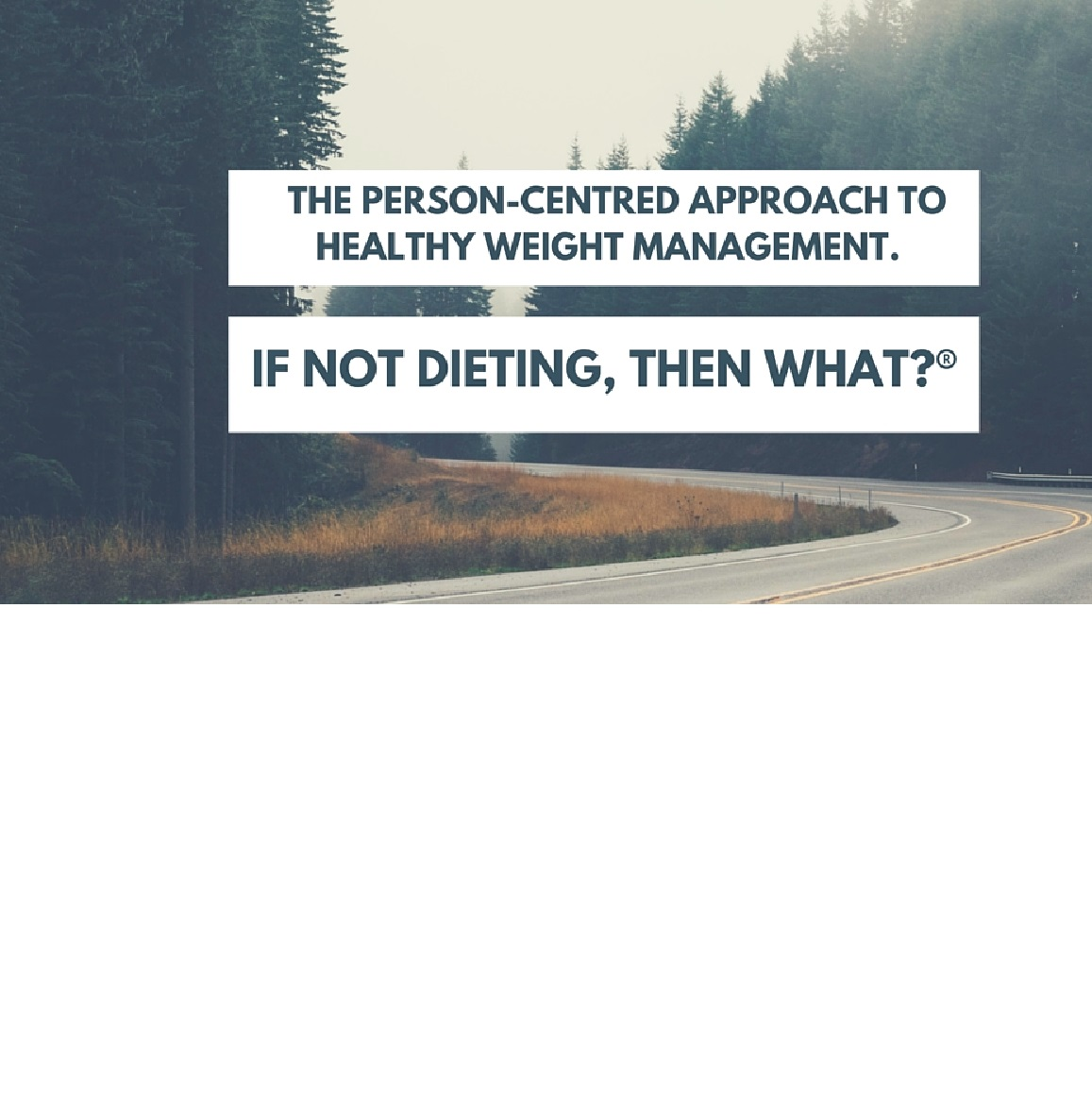 The Person-Centred Approach to Healthy Weight Management